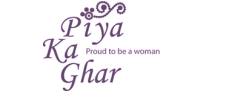 Piya Ka Ghar - Proud to be a woman
